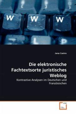 Die elektronische Fachtextsorte juristisches Weblog