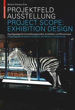 Projektfeld Ausstellung / Project Scope: Exhibition Design - Bertron, Aurelia; Schwarz, Ulrich; Frey, Claudia