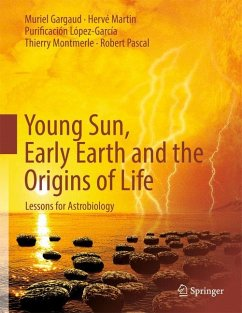 Young Sun, Early Earth and the Origins of Life - Gargaud, Muriel; Martin, Hervé; López-García, Purificación; Montmerle, Thierry; Pascal, Robert
