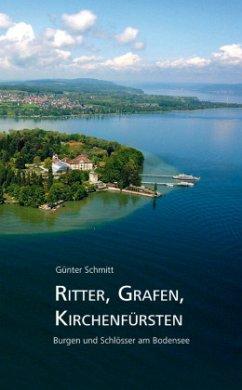 Ritter, Grafen, Kirchenfürsten - Schmitt, Günter