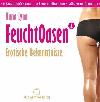 Feuchtoasen, Erotik Audio Story, Erotisches Hörbuch, 5 Audio-CDs - Lynn, Anna