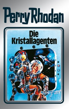 Perry Rhodan 34: Die Kristallagenten (Silberband) (eBook) - H.G. Ewers, Kurt Mahr, William Voltz, K.H. Scheer