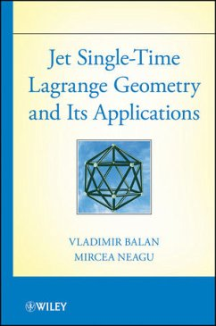 Jet Single-Time Lagrange Geometry and Its Applications - Balan, Vladimir