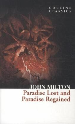 Paradise Lost and Paradise Regained - Milton, John