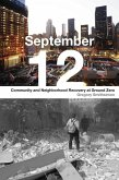 September 12: Community and Neighborhood Recovery at Ground Zero