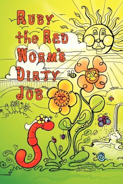 Ruby the Red Worm's Dirty Job - Stoll, Scott