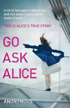 Go Ask Alice - Anonymous