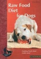Raw Food Diet for Dogs - Böhm, Silke
