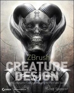 Zbrush Creature Design: Creating Dynamic Concept Imagery for Film and Games [With DVD ROM] - Spencer, Scott