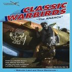 Anzacs: Classic Warbirds No.12