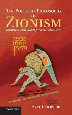 The Political Philosophy of Zionism - Chowers, Eyal