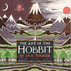 The Art of the Hobbit. 75th Anniversary Edition - Tolkien, J. R. R.