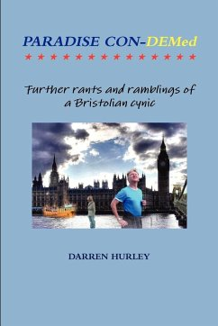 Paradise Con-Demed.....Further rants and ramblings of a Bristolian cynic - Hurley, Darren