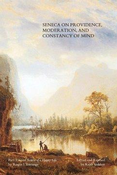 Seneca on Providence, Moderation, and Constancy of Mind - Seddon, Keith L'Estrange, Roger