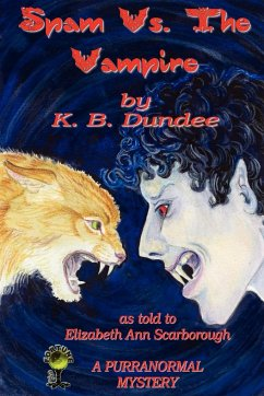 Spam vs. the Vampire - Dundee, K. B. Scarborough, Elizabeth Ann