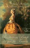 Beethovens Briefe an geliebte Frauen