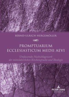Promptuarium ecclesiasticum medii aevi - Hergemöller, Bernd-Ulrich