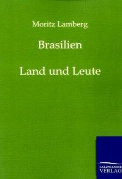 Brasilien - Lamberg, Moritz