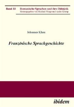 Französische Sprachgeschichte - Klare, Johannes