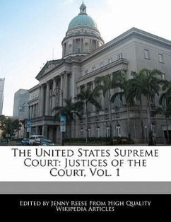 The United States Supreme Court: Justices of the Court, Vol. 1 - Reese, Jenny