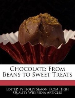 Chocolate: From Beans to Sweet Treats - Simon, Holly