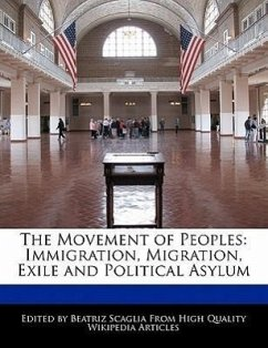 The Movement of Peoples: Immigration, Migration, Exile and Political Asylum - Scaglia, Beatriz