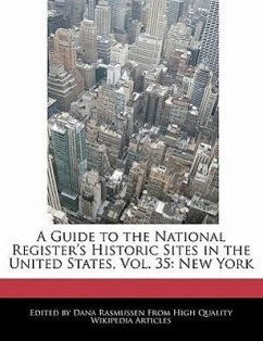 A Guide to the National Register's Historic Sites in the United States, Vol. 35: New York