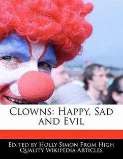 Clowns: Happy, Sad and Evil - Simon, Holly