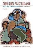 Aboriginal Policy Research, Volume 1: Setting the Agenda for Change