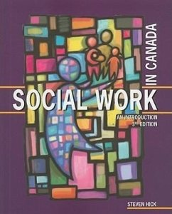 Social Work in Canada: An Introduction - Hick, Steven