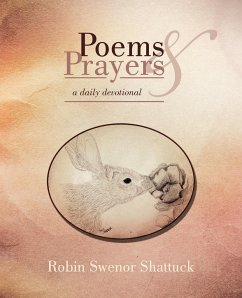 Poems and Prayers - Shattuck, Robin Swenor