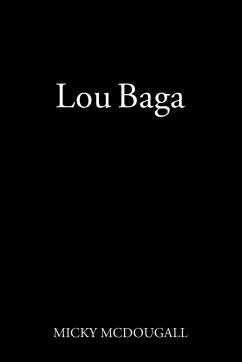 Lou Baga - McDougall, Micky