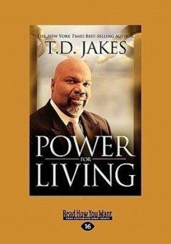 Power for Living (Large Print 16pt) - Jakes, T. D.
