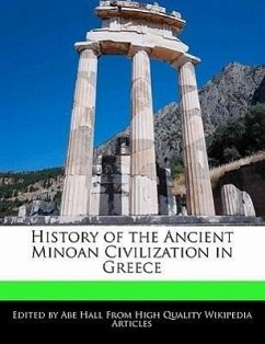 History of the Ancient Minoan Civilization in Greece - Hall, Abe