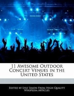 11 Awesome Outdoor Concert Venues in the United States