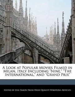 """A Look at Popular Movies Filmed in Milan, Italy Including """"Nine,"""" """"The International,"""" and """"Grand Prix"""""""