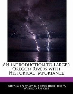 An Introduction to Larger Oregon Rivers with Historical Importance - McHale, Kolby