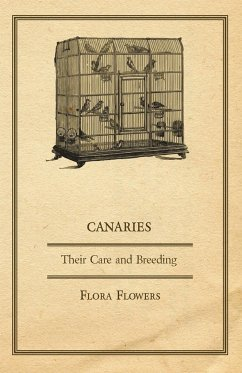 Canaries - Their Care and Breeding - Flowers, Flora