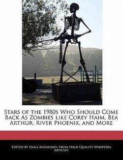 Stars of the 1980s Who Should Come Back as Zombies Like Corey Haim, Bea Arthur, River Phoenix, and More - Rasmussen, Dana