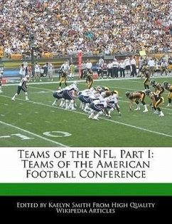 Teams of the NFL, Part I: Teams of the American Football Conference - Smith, Kaelyn