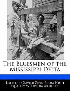 The Bluesmen of the Mississippi Delta - Zinn, Xavier