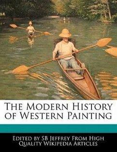 The Modern History of Western Painting - Jeffrey, S. B. Jeffrey, Sb