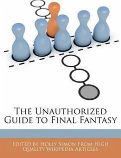 The Unauthorized Guide to Final Fantasy - Simon, Holly