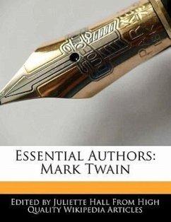Essential Authors: Mark Twain - Hall, Juliette