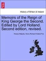 Walpole, H: Memoirs of the Reign of King George the Second.