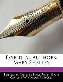 Essential Authors: Mary Shelley - Hall, Juliette