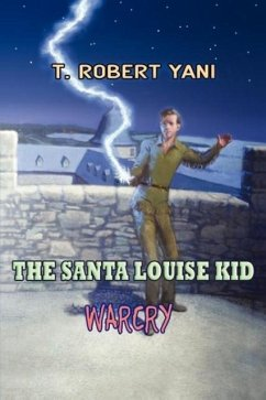 The Santa Louise Kid - Warcry - Yani, T. Robert