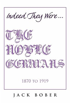 THE NOBLE GERMANS 1870 to 1919
