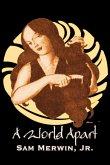 A World Apart by Sam Merwin Jr., Science Fiction, Fantasy