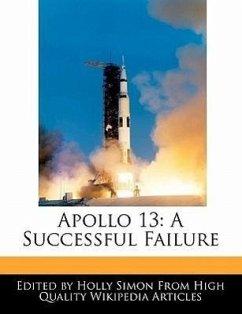 Apollo 13: A Successful Failure - Simon, Holly